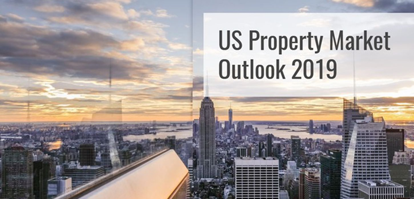 US Property Market Outlook 2019